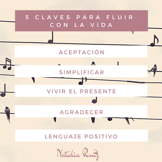 5 claves para fluir con la vida (1)